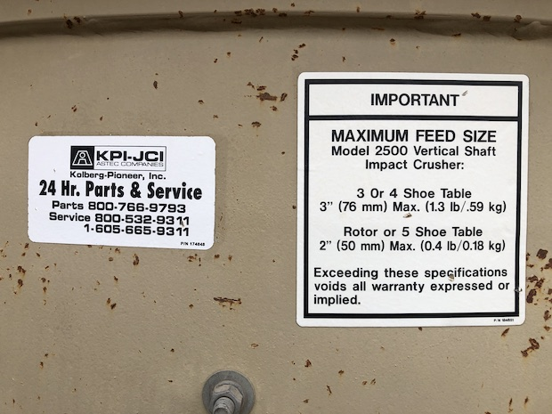 2005 Pioneer VSI 2500 UltraSpec.  Outside decal of max feed size.
